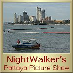 NightWalker\'s Pictures from a City called Pattaya